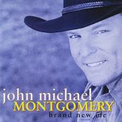 John Michael Montgomery: Brand New Me