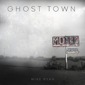 Mike Ryan: Ghost Town