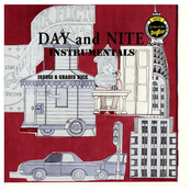 DAY and NITE (Instrumentals)