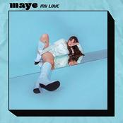 Maye: My Love