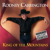 Rodney Carrington: King Of The Mountains
