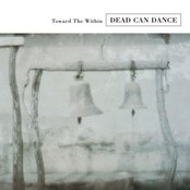 Dead Can Dance - I Am Stretched on Your Grave - Live Remastered