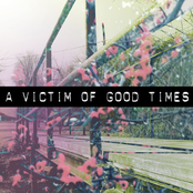 A Victim Of Good Times: The Summer EP