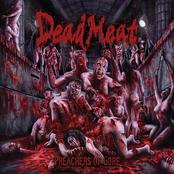 Dead Meat: Preachers Of Gore