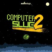 Computer Slugs Vol.2