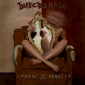 Infected Rain: Embrace Eternity