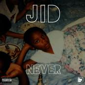 J.I.D.: Never