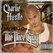 Charlie Hustle: Say Hello to The Nice Guy