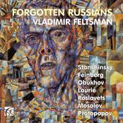 Vladimir Feltsman: Forgotten Russians