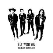 The Last Bandoleros: Fly With You