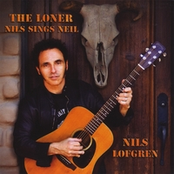 The Loner (Nils Sings Neil)