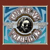 GarciaLive Volume 13: September 16th, 1989 Poplar Creek Music Theatre