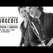 Ludovick Bourgeois: Ludovick et Patrick Bourgeois