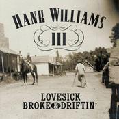Lovesick Broke & Driftin'