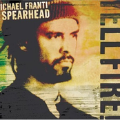 Michael Franti & Spearhead: Yell Fire!
