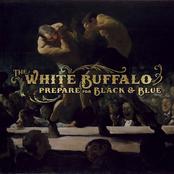 White Buffalo: Prepare For Black and Blue - EP