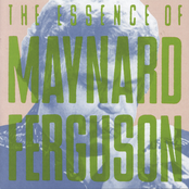 The Essence of Maynard Ferguson