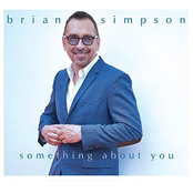 Brian Simpson: Something About You