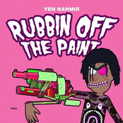 YBN Nahmir: Rubbin off the Paint