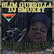 Slim Guerilla & Dj Smokey :Guerilla Warfare