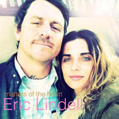 Eric Lindell: Matters of the Heart [Deluxe]