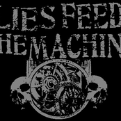 lies feed the machine