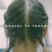 Gravel To Tempo