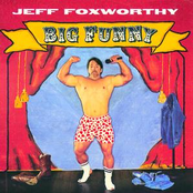 Jeff Foxworthy: Big Funny