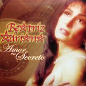 Beatriz Adriana: Amor en Secreto