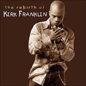 Kirk Franklin: The Rebirth of Kirk Franklin