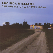 Lucinda Williams: Car Wheels On A Gravel Road