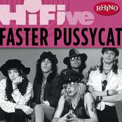 Faster Pussycat: Rhino Hi-Five: Faster Pussycat