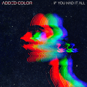 Added Color: If You Had It All