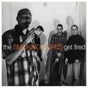 Smoking Popes: Get Fired