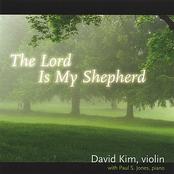 David Kim: The Lord Is My Shepherd