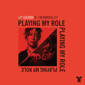 LP Giobbi: Playing My Role