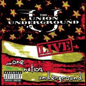 The Union Underground: Live...One Nation Underground