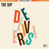 The Dip: The Dip Delivers