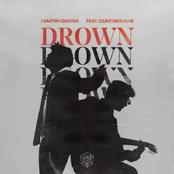 Martin Garrix - Drown (feat. Clinton Kane)