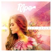 Ripe: Hey Hello