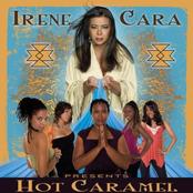 Irene Cara Presents Hot Caramel