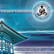 Desert Dwellers: DownTemple Dub: Waves