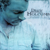 Drew Holcomb: Washed in Blue