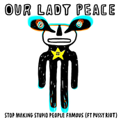 Stop Making Stupid People Famous (feat. Pussy Riot)