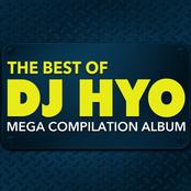 The Best of DJ Hyo: Mega Compilation Album