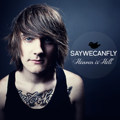 SayWeCanFly: Heaven Is Hell