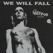 The Iggy Pop Tribute: We Will Fall