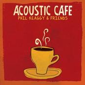 Phil Keaggy: Acoustic Café
