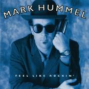 Mark Hummel: Feel Like Rockin'