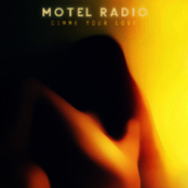 Motel Radio: Gimme Your Love